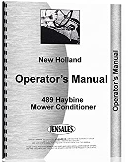 new holland 489 haybine mower conditioner operators manual new rh amazon com new holland 489 haybine specs new holland 489 haybine parts