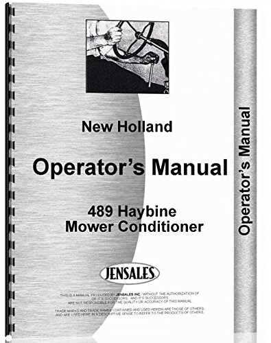 New Holland 489 Haybine Mower Conditioner Operators Manual New