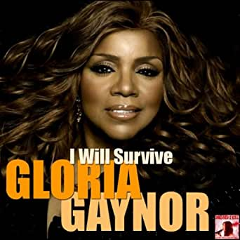 Gloria gaynor i will survive instrumental download