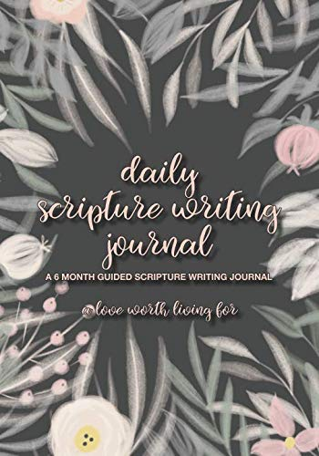 Daily Scripture Writing Journal: 6 Month Guided Scripture Writing Journal, Memory Verse and Christian Bible Study Notebook