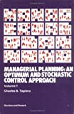 Managerial Planning : An Optimum and Stochastic Approach, Tapiero, C. S., 0677054009