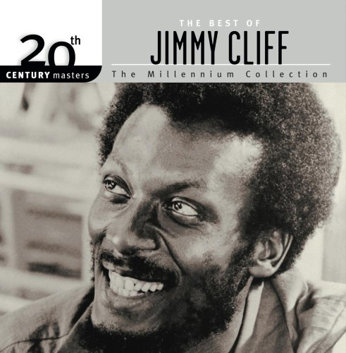 09 - The Best Of Jimmy Cliff 20th Century Masters The Millennium Collection - Zortam Music