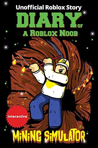 Amazoncom Roblox Books Diary Of A Roblox Noob Mining Simulator