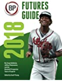 Baseball Prospectus Futures Guide 2018