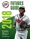img - for Baseball Prospectus Futures Guide 2018 book / textbook / text book