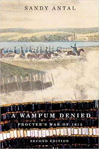 A Wampum Denied: Procter's War of 1812, Second Edition (Carleton Library Series)