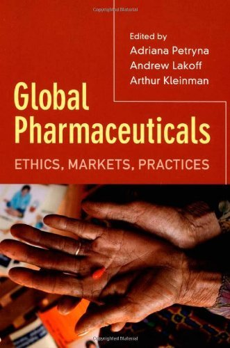 Global Pharmaceuticals  Ethics  Markets  Practices  2006 03 15