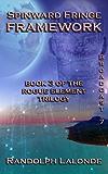 Spinward Fringe Broadcast 7: Framework (English Edition)