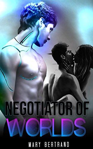 Negotiator of Worlds