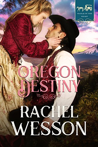 Oregon Destiny (Trails of the Heart Book 3) Custom Series Solid Shell