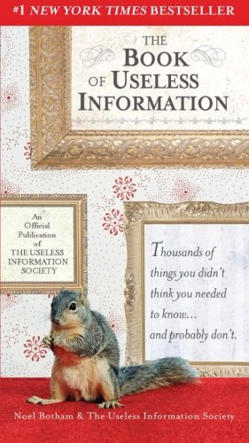 The Book of Useless Information by Botham, Noel