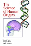 Science of Human Origins, Tuniz, Claudio and Manzi, Giorgio, 161132971X
