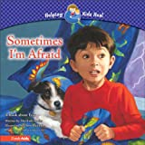 img - for Sometimes I'm Afraid: A Book about Fear (Helping Kids Heal) book / textbook / text book