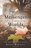 Book Cover for Messenger Between Worlds: True Stories from a Psychic Medium