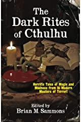 The Dark Rites of Cthulhu Paperback