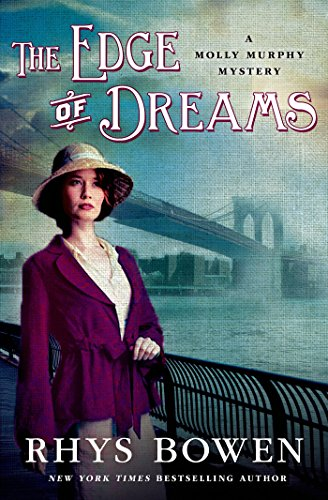 The Edge of Dreams: A Molly Murphy Mystery (Molly Murphy Mysteries Book 14)