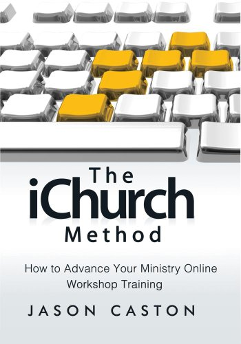 The iChurch Method: How to Advance Your Ministry Online - Workshop Training - Mobile Online Shops