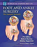 img - for Surgical Exposures in Foot & Ankle Surgery: The Anatomic Approach book / textbook / text book