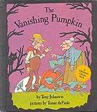 The Vanishing Pumpkin, Tony Johnston, 0399209913