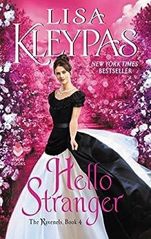 Hello Stranger: The Ravenels, Book 4 by [Kleypas, Lisa]