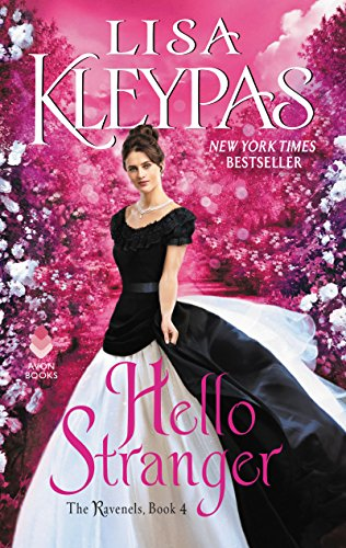 Hello Stranger: The Ravenels, Book 4 by [Kleypas, Lisa]