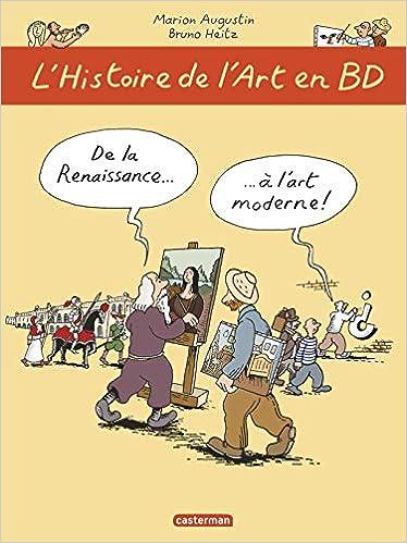 Amazon Fr L Histoire De L Art En Bd T2 De La Renaissance
