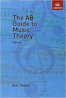 The AB Guide to Music Theory, Part II Part 2 Edition price comparison at Flipkart, Amazon, Crossword, Uread, Bookadda, Landmark, Homeshop18