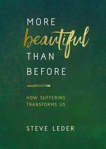 More Beautiful Than Before: How Suffering Transforms Us cover