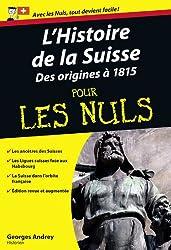 Histoire de la Suisse Poche Pour les Nuls (L') - tome2