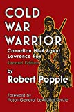 Cold War Warrior: Canadian MI-6 Agent Lawrence Fox