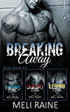 The Breaking Away Series Boxed Set (Books 1-3)