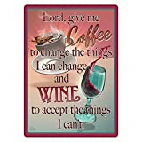 River's Edge Lord Give Me Coffee Tin Sign