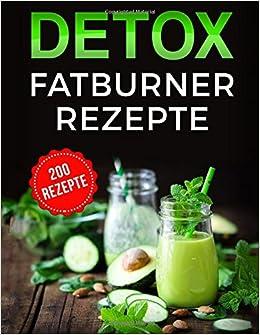 Detox Fatburner Rezepte German Edition Katharina Kimmich