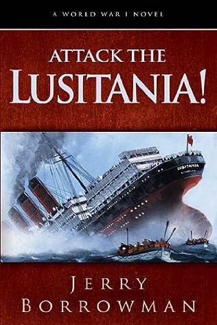 book cover of Attack the Lusitania!