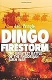 Dingo Firestorm, Ian Pringle, 1909384127