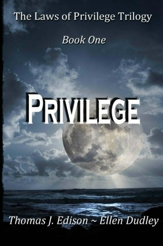 The Laws of Privilege.  Book One.   Privilege.: In a rapidly expanding Empire where longevity was the norm through gene manipulation, cloned body and ... a vast army of Imperial Enforcers. (Volume 1) pdf