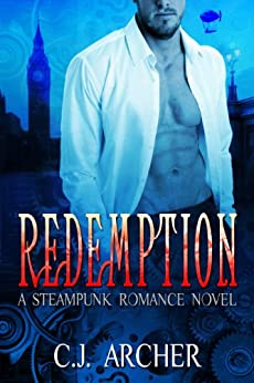 Redemption: an Historical Paranormal Fantasy of Love, Passion and Pirates by [Archer, C.J.]