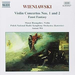 Wieniawski: Violin Concertos Nos. 1 & 2; Faust Fantasy