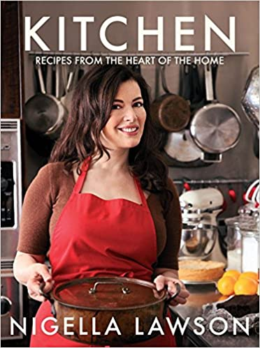 Kitchen Recipes From The Heart Of The Home Amazonde Nigella