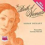 The Birth of Venus | Sarah Dunant