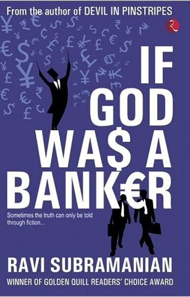 If God Was A Banker: Amazon.es: Subramanian, Ravi: Libros en ...