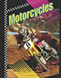 Motorcycles, Jeff Savage, 079108695X