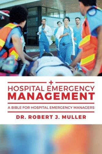 Hospital Emergency Management: A Bible for Hospital