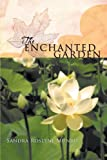 The Enchanted Garden, Sandra Roslyne Munro, 1452505497