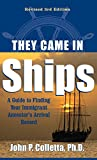 img - for They Came in Ships: A Guide to Finding Your Immigrant Ancestor's Arrival Record book / textbook / text book