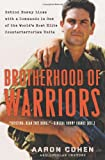 Brotherhood of Warriors, Aaron Cohen and Douglas Century, 0061236152