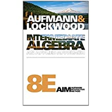 Intermediate Algebra: An Applied Approach (Available Titles CourseMate)
