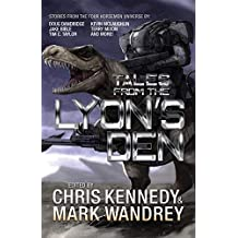 Tales from the Lyon's Den: Stories from the Four Horsemen Universe (Four Horsemen Tales Book 4)