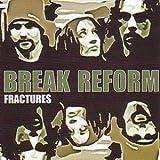 Fractures by Break Reform