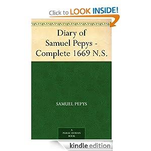 Diary of Samuel Pepys - Complete 1669 N.S. Samuel Pepys and Mynors Bright